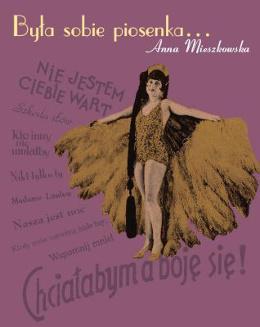 Była sobie piosenka-Anna Mieszkowska
